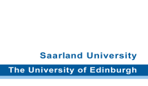 Universit�t des Saarlandes/Unversity of Edinburgh